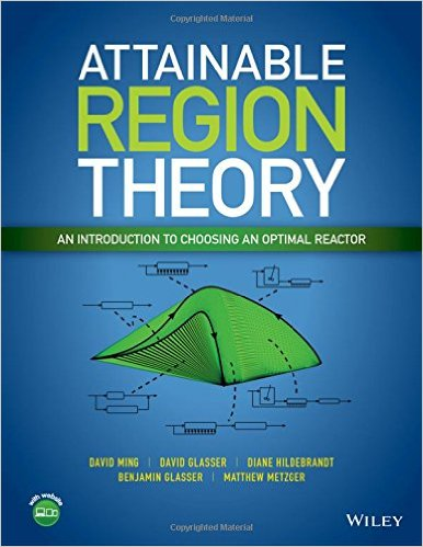 Attainable Region Theory An Introduction to Choosing an Optimal Reactor