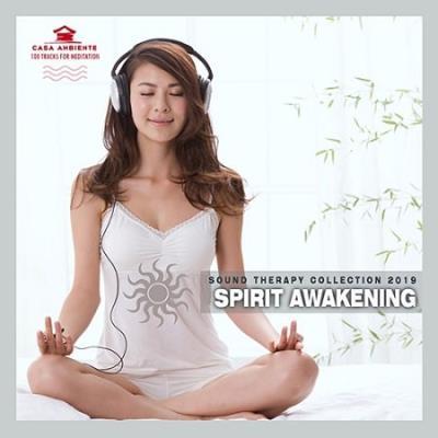 Spirit Awakening Music For Meditation (2019)