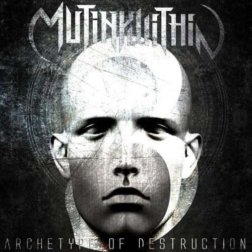 Mutiny Within - Archetype Of Destruction (Single) (2016)