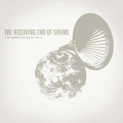 The Receiving End Of Sirens - The Earth Sings Mi Fa Mi (2007)