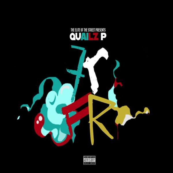 Quailz P Frfr  (2017) Enraged