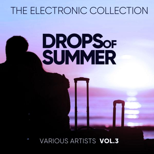 Va   Drops Of Summer [the Electronic Collection], Vol  1 4 ((2019)) Mp3 320kbps