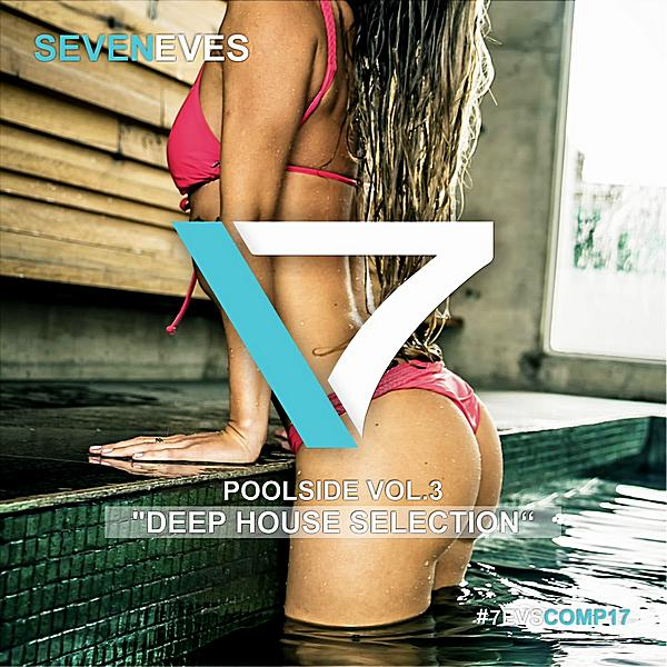 Poolside Vol 3 (deep House Selection) ((2019))