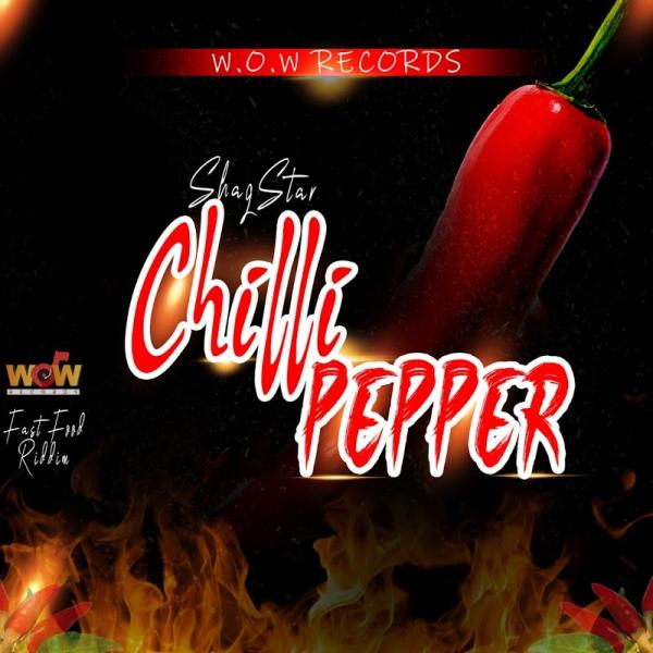 Shaqstar Chili Pepper Single  (2019) Jah