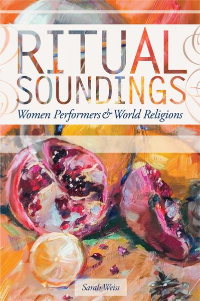 Ritual Soundings Women Performers and World Religions