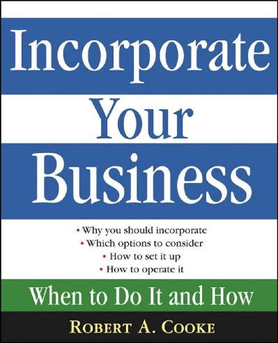 Incorporate Your Business   When To Do It And How