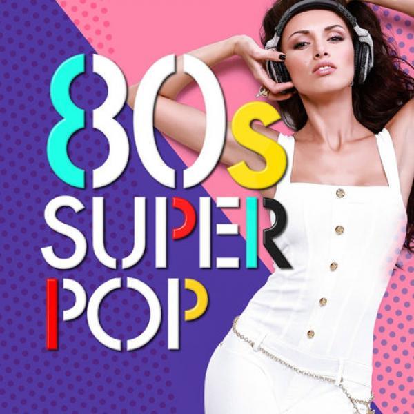 Va   80s Super Pop 100 Hits (2019)