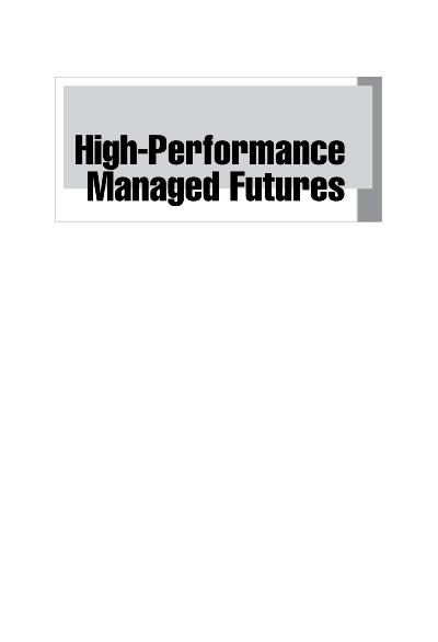 High Performance Managed Futures The New Way to Diversify Your Portfolio
