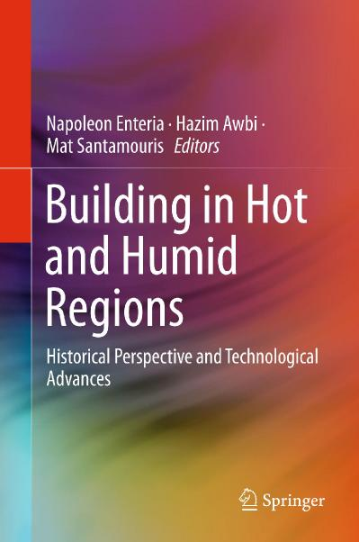Building in Hot and Humid Regions Historical Perspective and Technological Advances