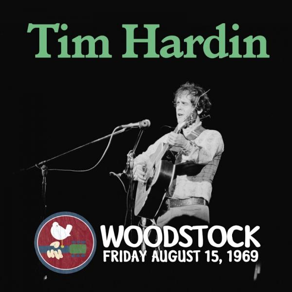 Tim Hardin Live at Woodstock  2019