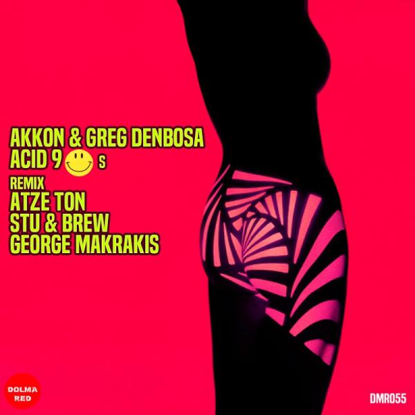 Akkon and Greg Denbosa Acid 90s DMR055  2019