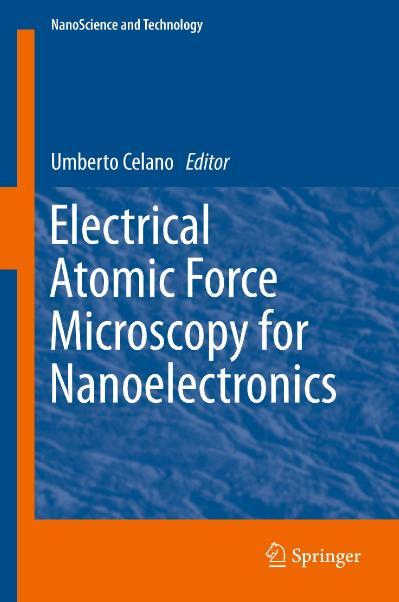 Electrical Atomic Force Microscopy for Nanoelectronics