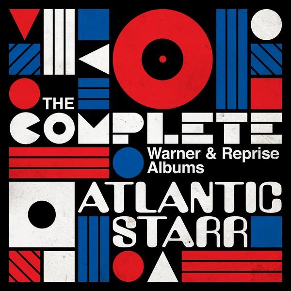 Atlantic Starr The Complete Warner and Reprise s  2019 ENRAGED