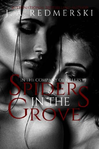 Spiders in the Grove (In the Company of Killers) (Volume 7)