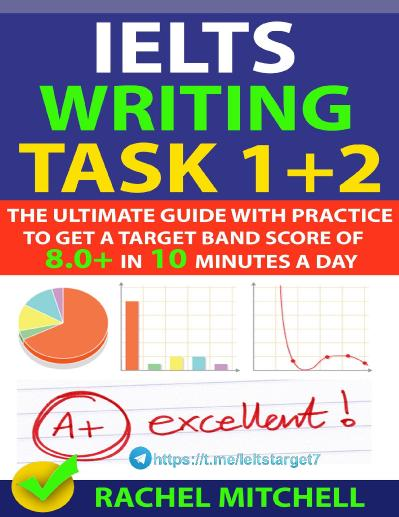 mitchell rachel ielts academic writing task 1 2 band 8