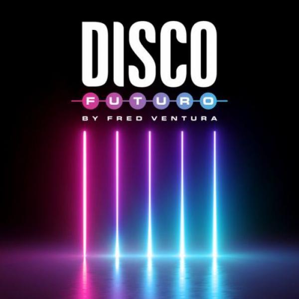 VA   Disco Futuro by Fred Ventura (2019)
