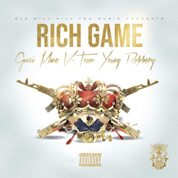 Gucci Mane V Town and Young Robbery Rich Game SINGLE  2019