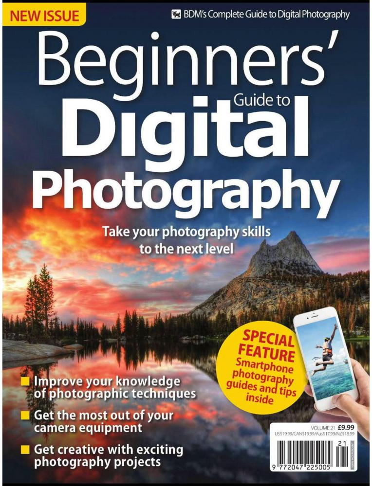 BMDS Complete Beginners Guide to Digital Photography VOL 21 - Winter 2016