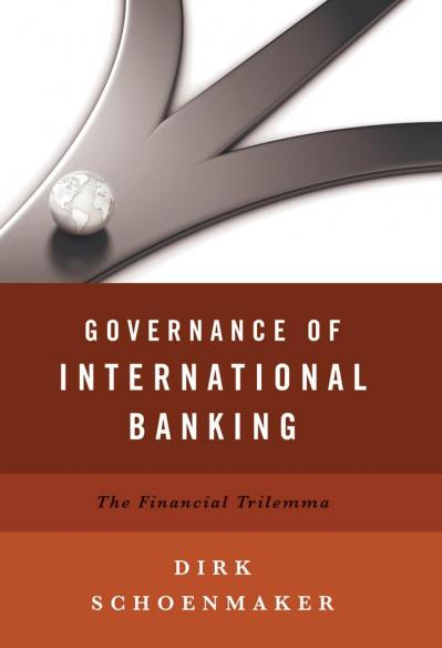 Governance of International Banking The Financial Trilemma