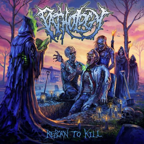 Pathology Reborn to Kill  2019