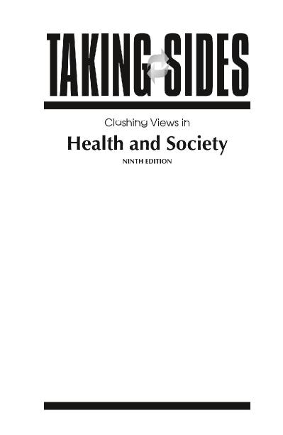 Taking Sides Clashing Views in Health and Society, 9e
