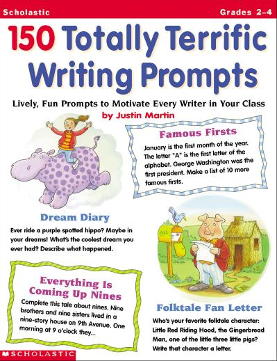 150 Totally Terrific Writing Prompts   Lively Fun Prompts to Motivate Every Writer...