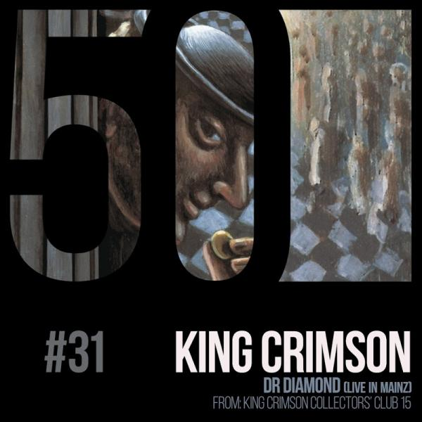 King Crimson Dr Diamond KC50 Vol 31 Live in Mainz DIGITAL 45  2019