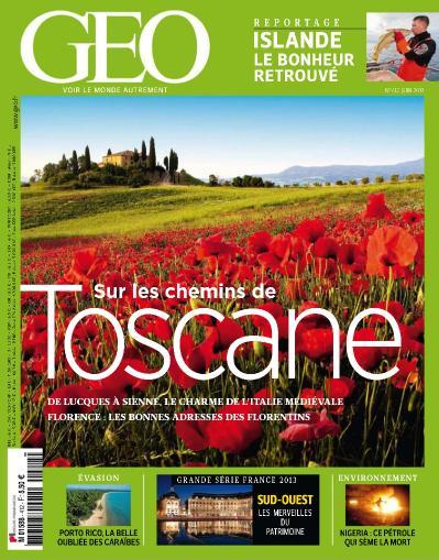 Geo N 412  Sur Les Chemins De Toscane