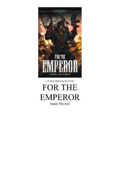 For The Emperor