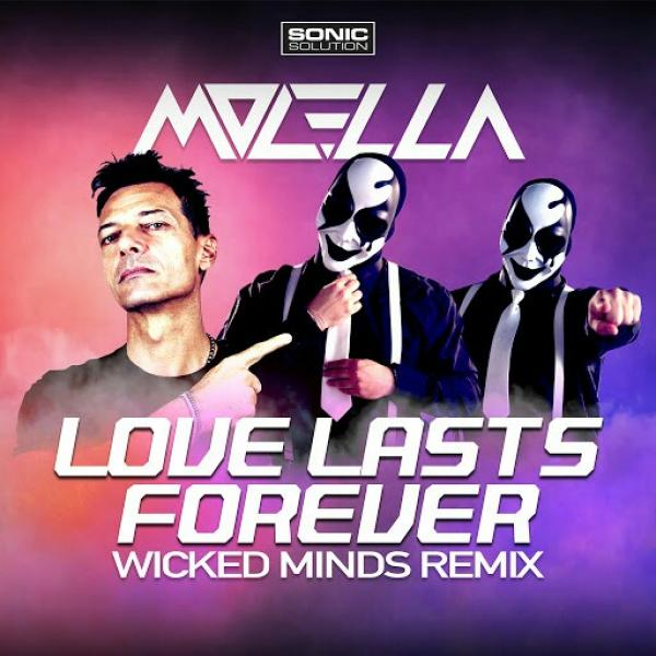 Molella   Love Lasts Forever Wicked Minds Remix SINGLE  2019