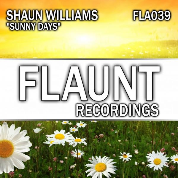 Shaun Williams Sunny Days FLA039 SINGLE 2019