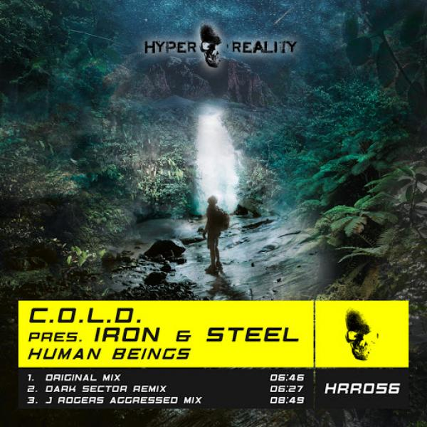 C O L D  pres  Iron and Steel   Human Beings HRR056  2019