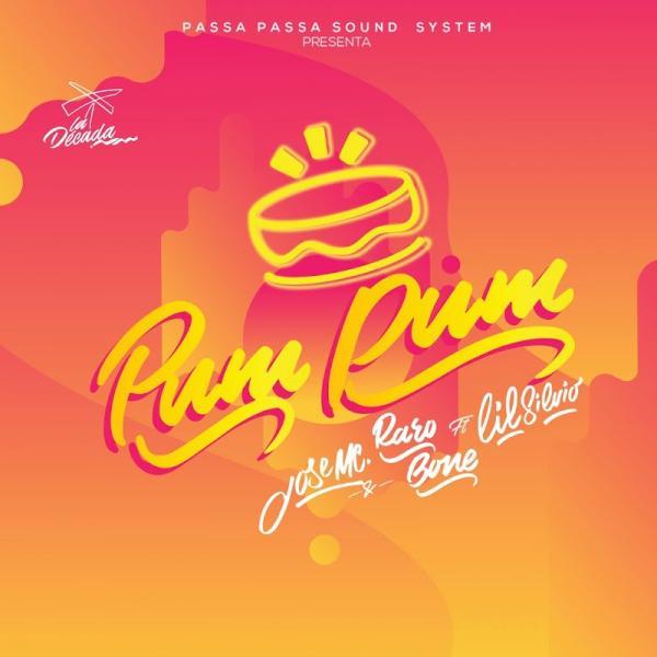 Jose Mc and Raro Bone Pum Pum SINGLE  ES 2019