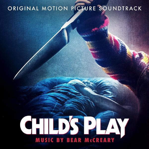 Child's Play (Original Motion Picture Soundtrack) (2019)