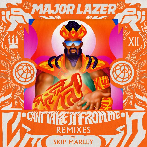 Major Lazer   Can't Take It From Me (2019)