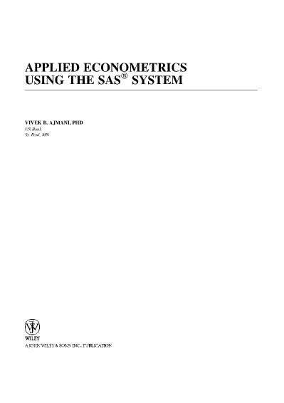 Applied Econometrics Using the SAS System