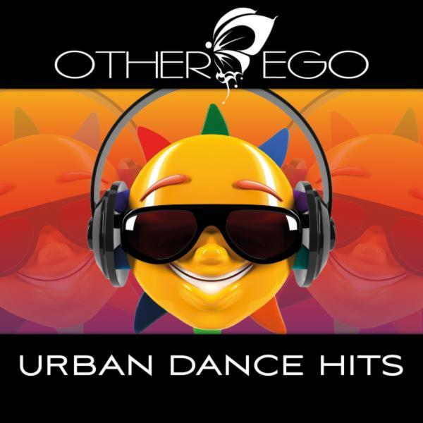 Other Ego   Urban Dance Hits  2013