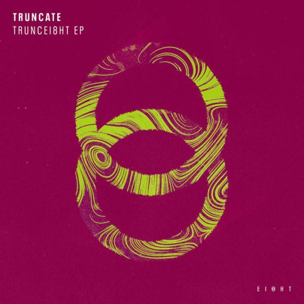 Truncate TRUNCEI8HT   (2019)