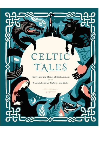 Celtic Tales   Tales and Stories of Enchantment