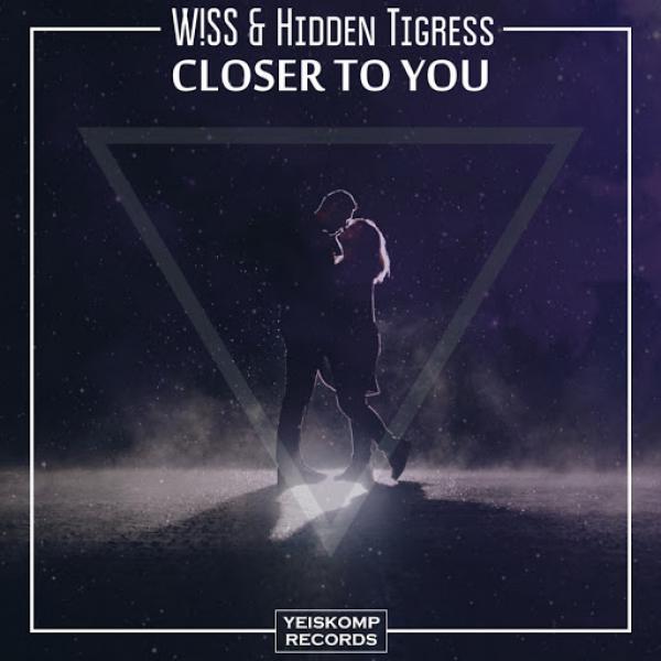 WSS and Hidden Tigress   Closer To You YR1030  (2019)