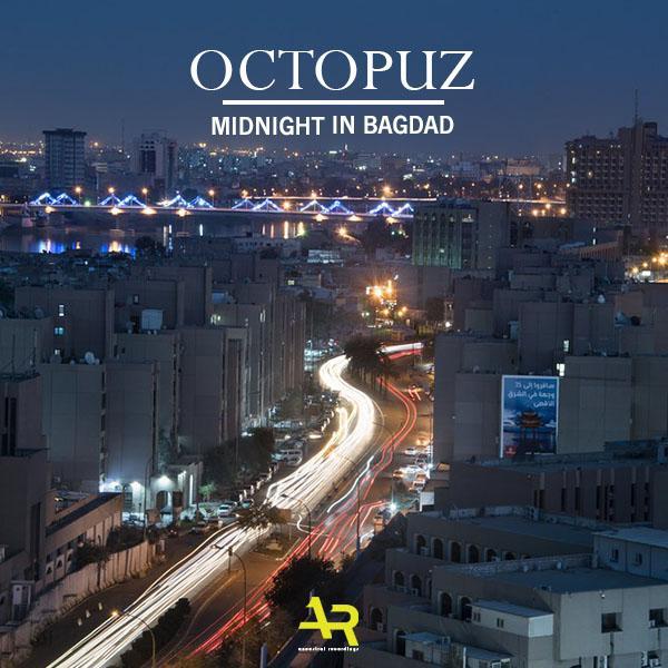 DJ Octopuz   Midnight In Bagdad AR00104WR   (2019)