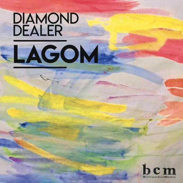 Diamond Dealer   Lagom BCMEDIA 017   (2019)