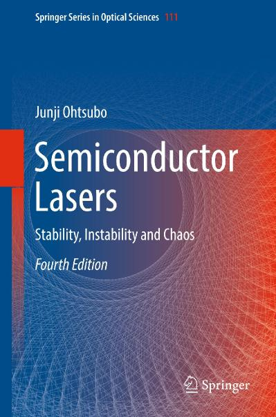 Semiconductor Lasers Stability, Instability and Chaos (Optical Sciences)