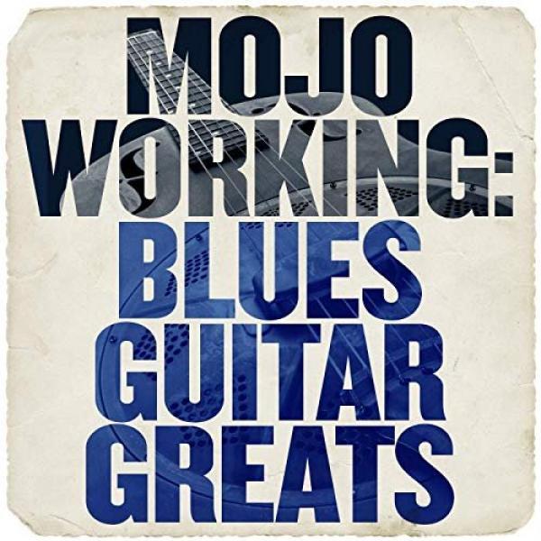 VA   Mojo Working Blues Guitar Greats (2019)