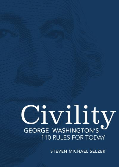 Civility George Washington's 110 Rules for Today