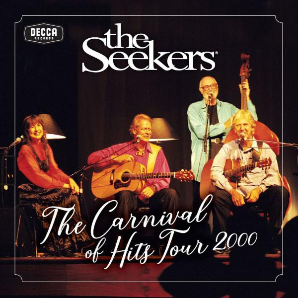 The Seekers Carnival Of Hits Tour 2000 (2019)