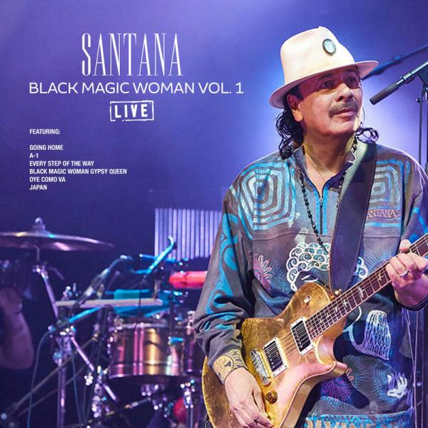 Santana Black Magic Woman Vol 1 (Live) (2019)