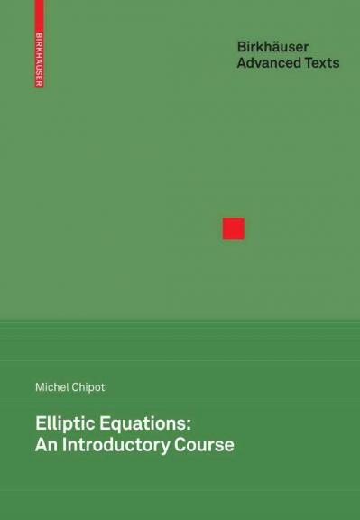 Elliptic Equations An Introductory Course