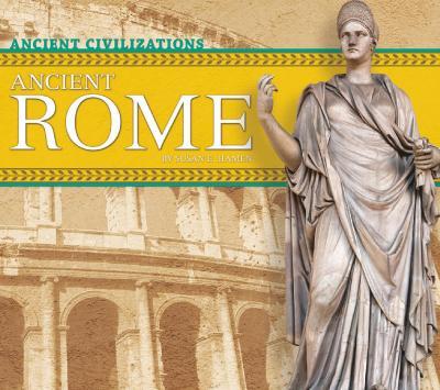 Ancient Rome (Ancient Civilizations)