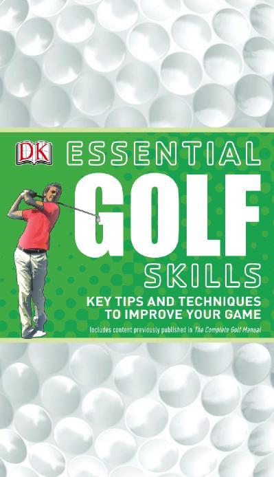 Essential Golf Skills (DK Essential Skills)